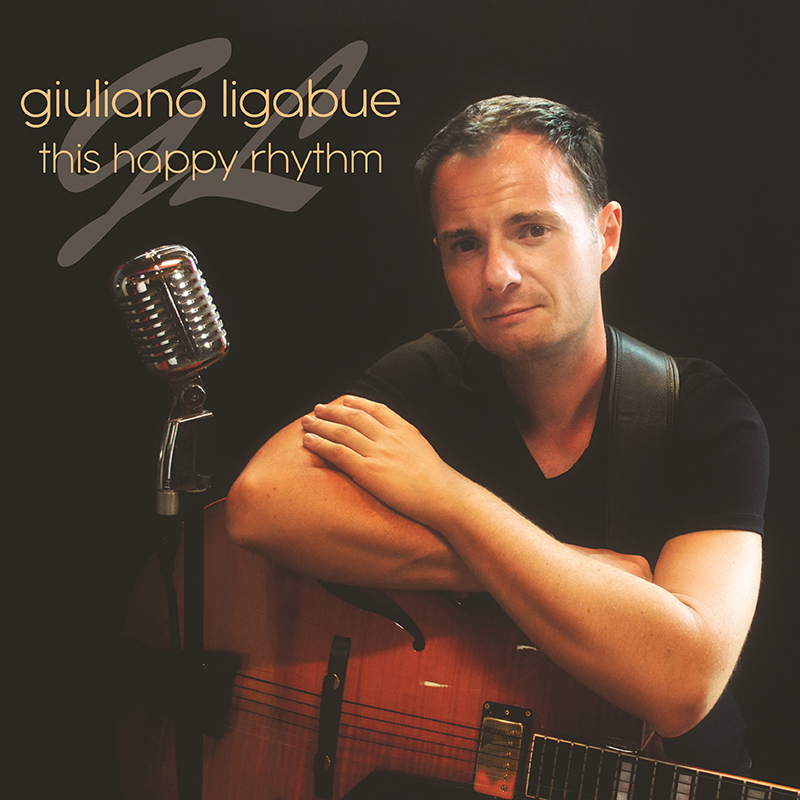 THIS HAPPY RHYTHM  - GIULIANO LIGABUE