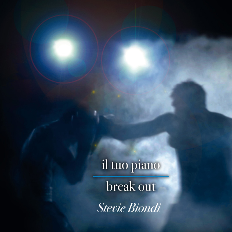 IL TUO PIANO-BREAK OUT - Stevie Biondi